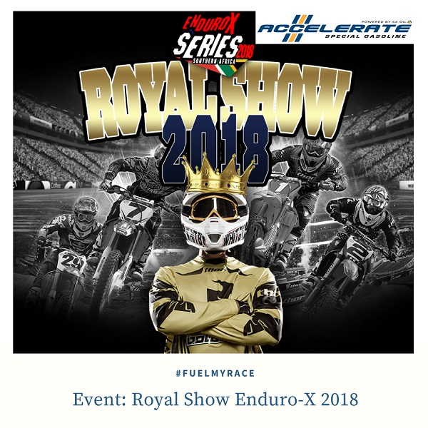 ACCELERATE Special Gasoline at the 2018 Royal Show Enduro X