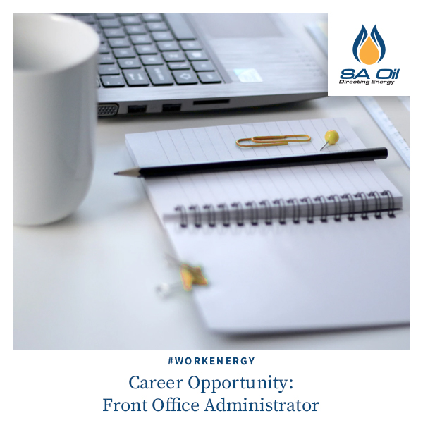 Career opportunity for front office administrator at SA Oil Kloof office