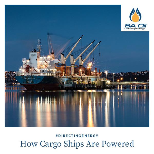 SA Oil explains how cargo ships are powered