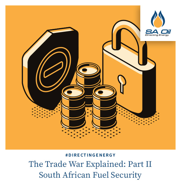 SA Oil discusses the impact of the Trade Was on the oil industry
