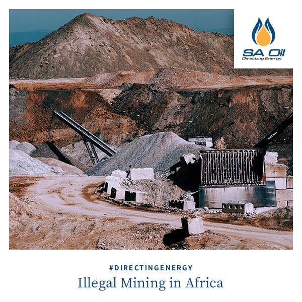 SA Oil discusses illegal mining in Africa and in South Africa