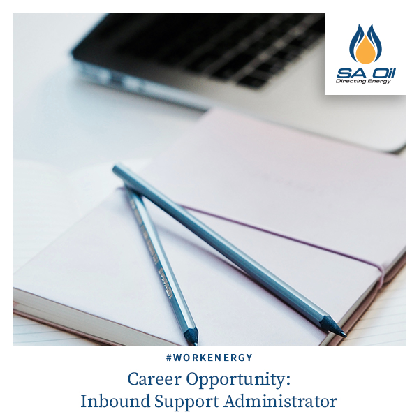 SA Oil Career Opportunity for Inbound Support Administrator